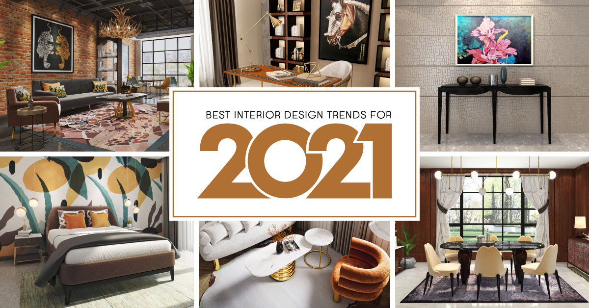 best interior design trends for 2021