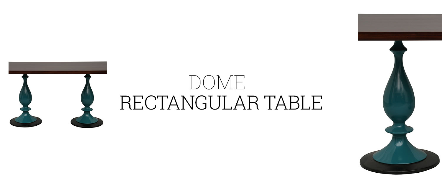 Dome Rectangular Table