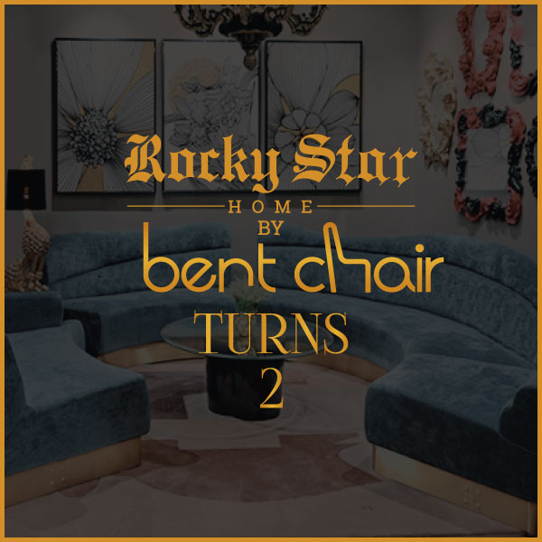 Rocky Star X Bent Chair Collaboration Turns 2